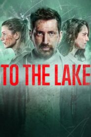 To the Lake online sa prevodom