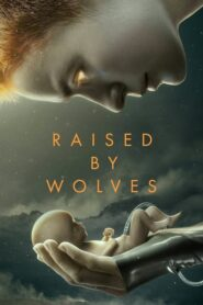 Raised by Wolves online sa prevodom