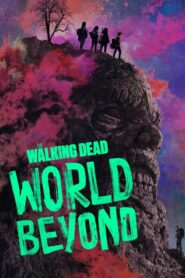 The Walking Dead: World Beyond online sa prevodom